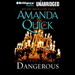 Dangerous: A Novel | Amanda Quick