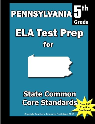 Pennsylvania 5th Grade ELA Test Prep: Common Core Learning Standards