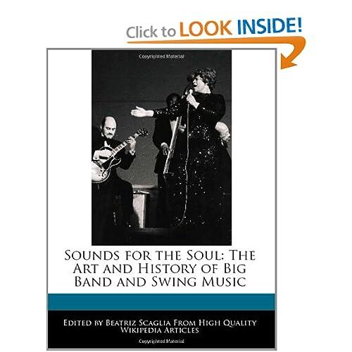 of Big Band and Swing Music (9781241359232) Beatriz Scaglia Books
