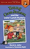 Young Cam Jansen and the Lions' Lunch Mystery #13
