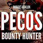 Pecos Bounty Hunter: Wilde Ride: Wilde: U.S Bounty Hunter Series, Book 1 Hörbuch von Robert Hanlon Gesprochen von: Lawrence D. Palmer
