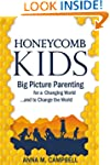 Honeycomb Kids: Big Picture Parenting...