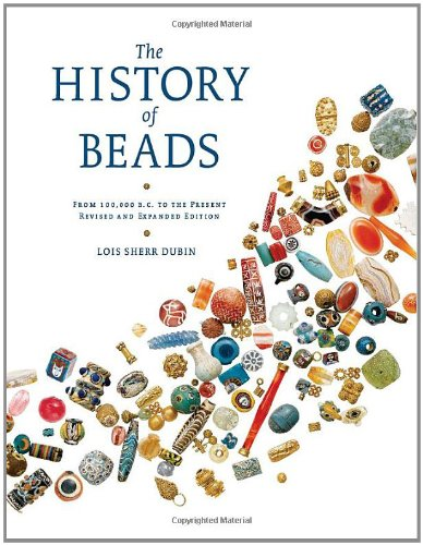 The History of Beads: From 100000 B.C. to the Present