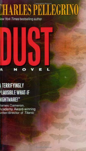 Dust: Charles R. Pellegrino: 9780380787425: Amazon.com: Books