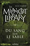 "Afficher ""The midnight library n° 2 Du sang sur le sable"""