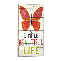 Silvestri Collection - A Simple Beautiful Life Wall Art