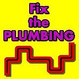 Fix The Plumbing