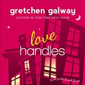 Love Handles: A Romantic Comedy | Gretchen Galway