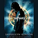 Infinity: Chronicles of Nick (       UNABRIDGED) by Sherrilyn Kenyon Narrated by Holter Graham