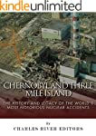 Chernobyl and Three Mile Island: The...