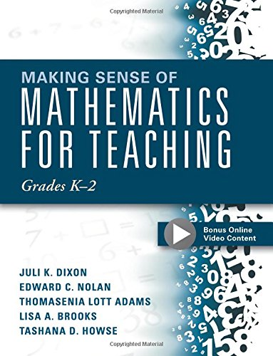 Making Sense of Mathematics for Teaching Grades K-2 (Communicate the Context Behind High-Cognitive-Demand Tasks for Purposeful, Productive Learning) (Making Sense Math compare prices)