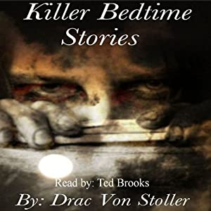 Killer Bedtime Stories | [Drac Von Stoller]