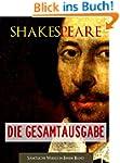 SHAKESPEARE - DIE GESAMTAUSGABE (von...