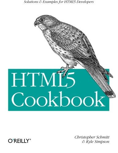 HTML5 Cookbook (Oreilly Cookbooks)