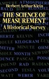 img - for The Science of Measurement: A Historical Survey book / textbook / text book