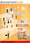 Escape the Game: How to make puzzle a...