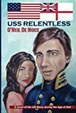 img - for USS Relentless: US Navy in the Age of Sail book / textbook / text book