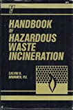 img - for Handbook of Hazardous Waste Incineration book / textbook / text book