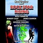 Rock Star Rising: A Romantic Thriller   Paul Kyriazi
