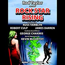 Rock Star Rising: A Romantic Thriller Audiobook by Paul Kyriazi Narrated by Rod Taylor