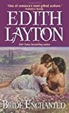 Bride Enchanted (0061253626) by Layton, Edith