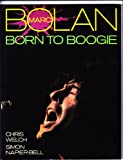 Marc Bolan: Born to Boogie (0906008654) by Welch, Chris