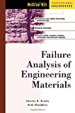 img - for Failure Analysis of Engineering Materials book / textbook / text book