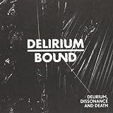 Delirium Dissonance & Death by Delirium Bound (2010-08-03)