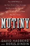 David Hagberg Mutiny!: The True Events That Inspired the Hunt for Red October