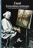 echange, troc Vincent Pomarède, Gérard de Wallens - Corot : Extraordinary landscapes, édition anglaise