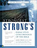 Strongest Strong's Exhaustive Concordance of the Bible Larger Print Edition, The (0310246970) by John R. Kohlenberger III