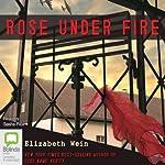 Rose Under Fire | Elizabeth Wein