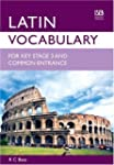 Latin Vocabulary for Key Stage 3 and...