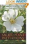 Sacred Plant Initiations: Communicati...