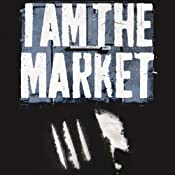 I Am the Market: How to Smuggle Cocaine by the Ton and Live Happily | [Luca Rastello]