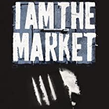 I Am the Market: How to Smuggle Cocaine by the Ton and Live Happily (       UNABRIDGED) by Luca Rastello Narrated by Paul Thornley