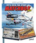 The Story of Matchbox Kits, 1973-2010...
