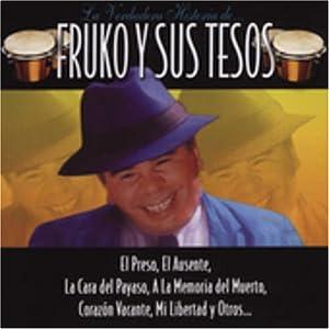 Fruko Y Sus Tesos - Verdadera Historia De Fruko Y Sus Tesos - Amazon