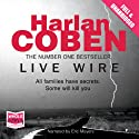 Live Wire: Myron Bolitar, Book 10 (       UNABRIDGED) by Harlan Coben Narrated by Eric Meyers