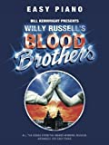 Music Sales Limited Willy Russell: Blood Brothers - Easy Piano