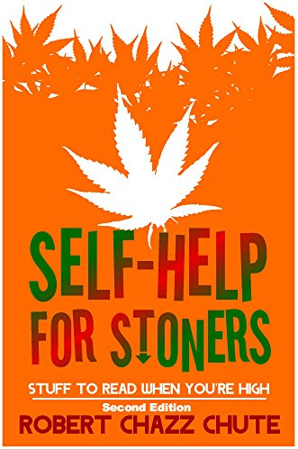 Self-help for Stoners: Stuff to Read When You