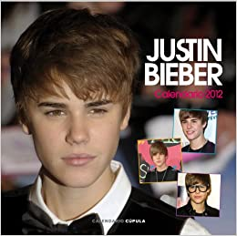 Calendario 2012. Justin Bieber (Spanish) Perfect Paperback – January