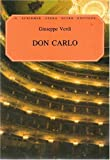 img - for Don Carlo: Giuseppe Verdi: Opera in Four Acts: Ed. 2712 (G. Schirmer Opera Score Editions, 2712) book / textbook / text book