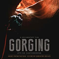Gorging - Music from the Film