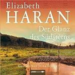 Der Glanz des Südsterns | Elizabeth Haran