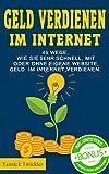 Image de Geld verdienen im Internet: 45 Wege, wie Sie sehr schnell, mit oder ohne eigene Website, Geld im Int