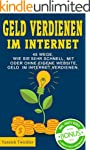 Geld verdienen im Internet: 45 Wege,...