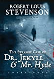 The Strange Case of Dr. Jekyll and Mr. Hyde (Library Edition)