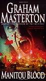 Manitou Blood Graham Masterton