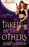 Jess Haines Taken by the Others (An H&W Investigations Novel)
